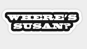 Where's Susan?